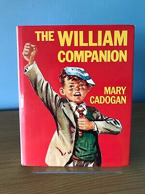'THE WILLIAM COMPANION' Mary Cadogan 1990 Hardback + Dj VGC Richmal Crompton • 6.99£