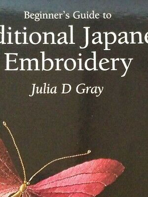 $ CDN11.36 • Buy Beginner's Guide To Traditional Japanese Embroidery By Gray, Julia D.