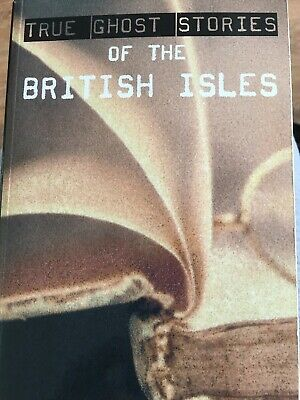 True Ghost Stories Of The British Isles By Anon Book The Cheap Fast Free Post • 3.20£
