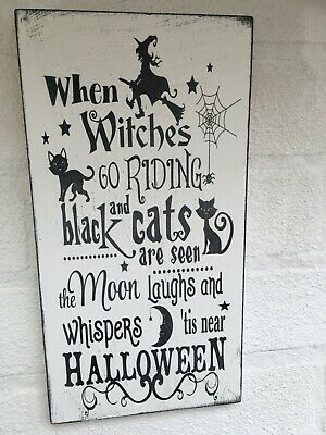 £8.99 • Buy Shabby Vintage Chic Halloween When Witches Go Riding Sign Plaque