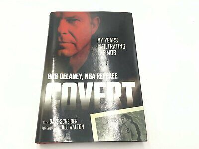 Covert My Years Infiltrating The Mob By Bob Delaney NBA Referee Hardcover Book • 11.43£