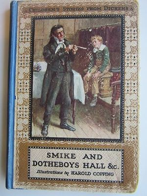 £8.99 • Buy SMIKE AND DOTHEBOYS HALL Mary Angela Dickens HAROLD COPPING Childrens HC Book