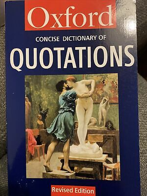 Oxford Dictionary Of Quotations • 1.50£