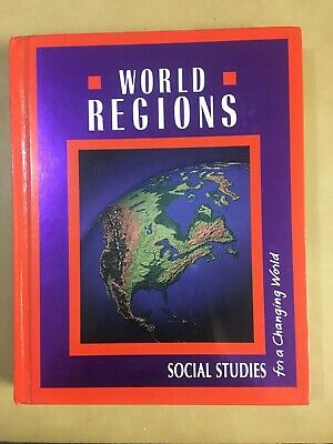$7.99 • Buy WORLD REGIONS/SOCIAL STUDIES For A CHANGING WORLD/Macmillan/McGraw Hill