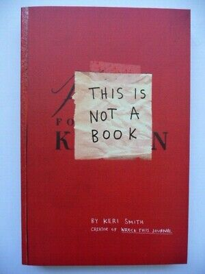 New This Is Not A Book By Keri Smith (Paperback, 2011) • 6.25£