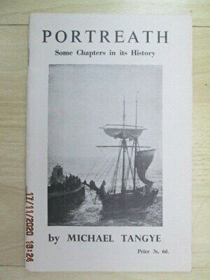 PORTREATH - SOME CHAPTERS IN ITS HISTORY By MICHAEL TANGYE  - CORNWALL - REDRUTH • 6.99£