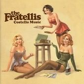 The Fratellis - Costello Music (2006) CD, NEW, UNPLAYED  • 3.34£