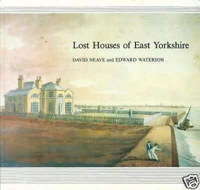 Lost Houses Of East Yorkshire - Very Good Condition • 19.95£