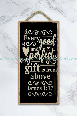 Every Good And Perfect Gift Is From Above Christian Bible Wood Sign Plaque Wall • 11.43£