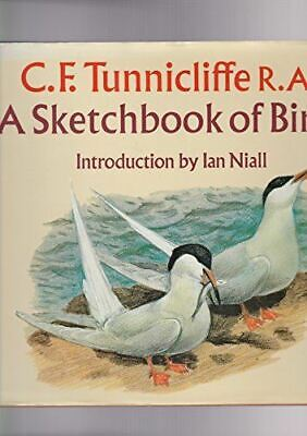 Sketchbook Of Birds C.F. Tunnicliffe And Ian Niall • 6.50£