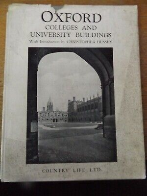 £29.99 • Buy Oxford Colleges And University Buildings By Christopher Hussey 1932 Hardback