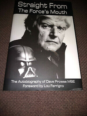 Straight From The Force's Mouth: The Autobiography Of Dave Prowse, Signed • 45£