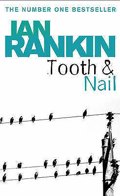 Tooth And Nail By Ian Rankin (Paperback, 2005) • 0.50£