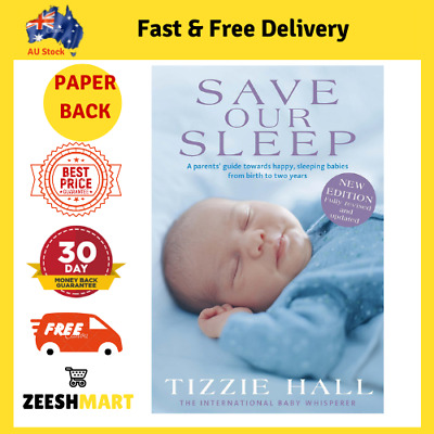 AU22.90 • Buy Save Our Sleep: Revised Edition Paperback Book By Tizzie Hall NEW FREE SHIPPING
