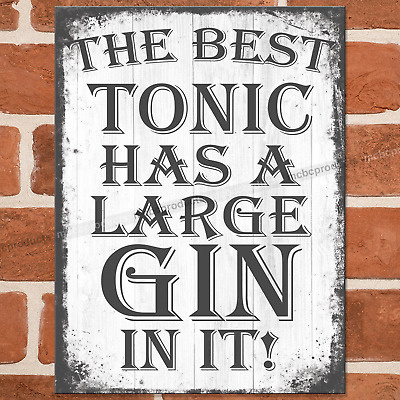 £4.95 • Buy BEST TONIC GIN Metal Signs Funny Pub Bar Wall House Retro Plaque Tin Sign UK