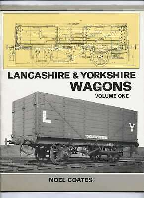 Lancashire And Yorkshire Wagons: V. 1, Coates, Noel, Excellent Book • 32.80£