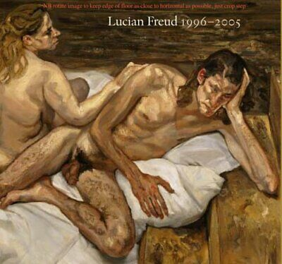 Lucian Freud: 1996 - 2005, Freud, Lucian, Excellent Book • 50£