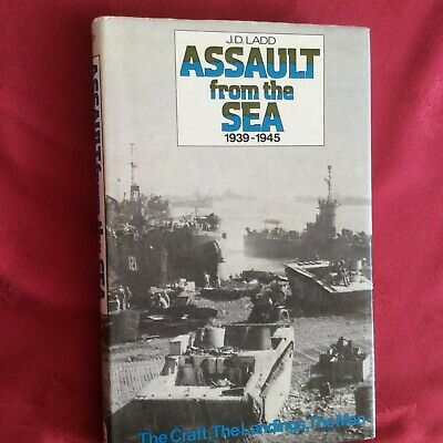 Landing Craft Reference Book Assault From The Sea 1939-1945 By J.D. Ladd • 10£
