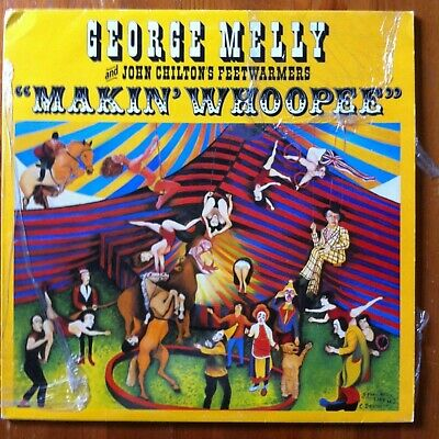 George Melly With John Chilton & The Feetwarmers, Makin' Whoopee - Vinyl LP Rec • 1.99£