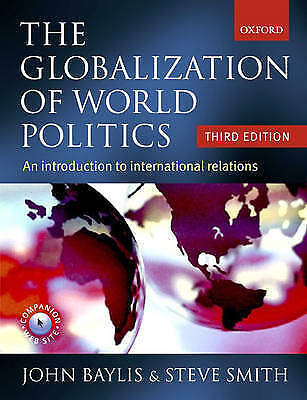 The Globalization Of World Politics: An Introduction To International Relations • 4.80£