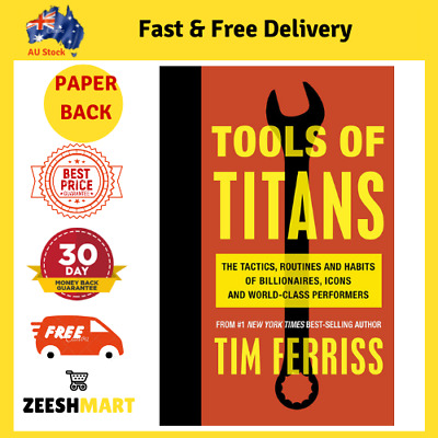AU30.95 • Buy Tools Of Titans By Timothy Ferriss Paperback Book BRAND NEW FAST & FREE SHIPPING