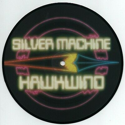 £12.99 • Buy HAWKWIND - SILVER MACHINE 7  EX+ VINYL PICTURE DISC Rare Limited Single 10th Ann