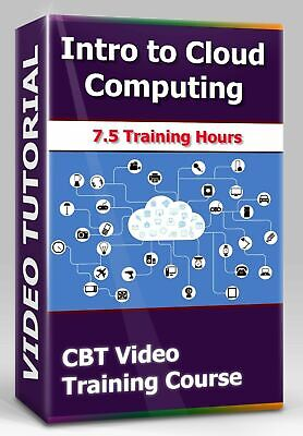 £4.34 • Buy Introduction To Cloud Computing - CBT Video Training Course - 7.5+ Hours