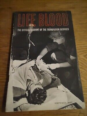 £14.95 • Buy WWII Publication: Life Blood - Official Account Of The Transfusion Services