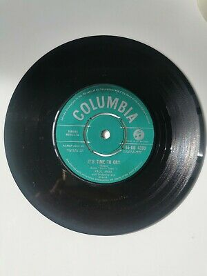 £1.30 • Buy Paul Anka: It's Time To Cry / Something Has Changed Me. Columbia 45-DB 4390.1959