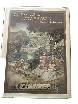 The Vicar Of Wakefield By Oliver Goldsmith And Illustrated By Arthur Rackham • 100£