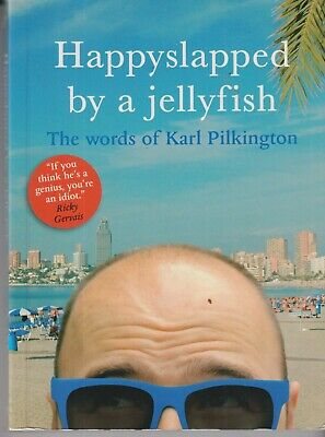 £1.50 • Buy Happyslapped By A Jellyfish: The Words Of Karl Pilkington By Karl Pilkington (Pa
