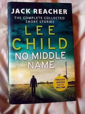 No Middle Name: Jack Reacher Stories By Lee Child (Hardback) 1st Edition • 5.50£