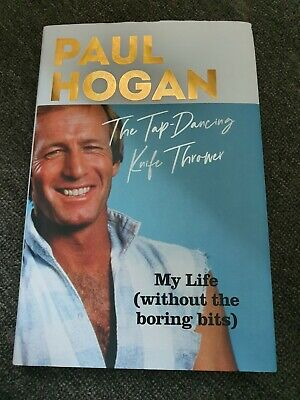 AU45 • Buy Paul Hogan- The Tap Dancing Knife Thrower- Autographed Memoir Book.