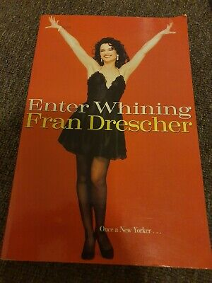 AU26 • Buy Fran Drescher- The Nanny- Enter Whining- Autographed Memoir Book.