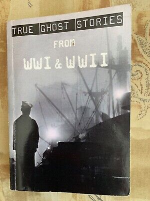 £10 • Buy True Ghost Stories From WW1 & WW2 Book Wicca Pagan Spirits History Ghosts