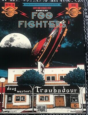 $99.99 • Buy Foo Fighters Save Our Stage Troubadour Concert Poster October 17, 2020 AP Signed