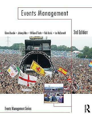 £18 • Buy Events Management By William O'Toole, Johnny Allen, Glenn A. J. Bowdin, Ian...