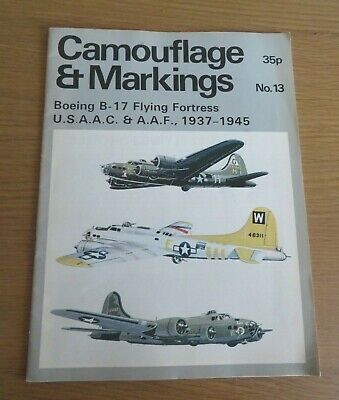 £13 • Buy Camouflage & Markings No. 13 Boeing B-17 Flying Fortress U.s.a.a.c 1937-1945 Pb