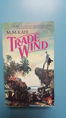 £6.85 • Buy Trade Wind, M M Kaye, Paperback, 1982 629 Pages Unmarked
