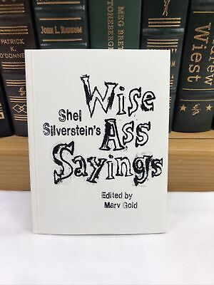 £21.82 • Buy Shel Silverstein's Wise Ass Sayings Edited By Marv Gold SIGNED By Marv Gold