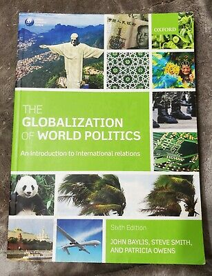 The Globalization Of World Politics: An Introduction To International Relations • 3.81£