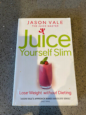 £3.96 • Buy Juice Yourself Slim: Lose Weight Without Dieting By Jason Vale (Paperback, 2008)