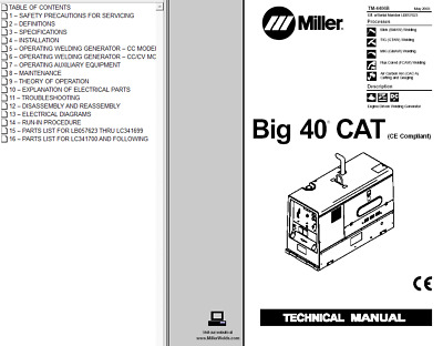 $54.99 • Buy MILLER BIG 40 CAT DIESEL POWERED TECHNICAL MANUAL   (152 Pages)