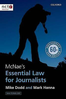 £5 • Buy McNae's Essential Law For Journalists By Mike Dodd, Mark Hanna (Paperback, 2014)