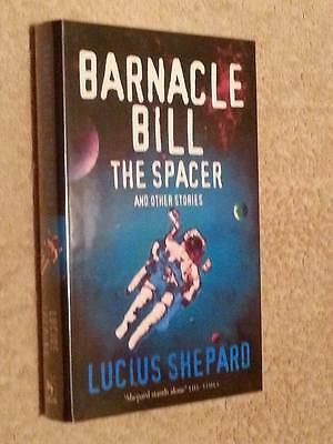£31.99 • Buy Lucius Shepard BARNACLE BILL THE SPACER & Other Stories 1st Edn UKHC