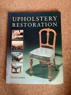 £20 • Buy Upholstery Restoration By James, David Paperback Book The Cheap Fast Free Post