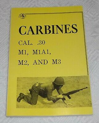 $9.99 • Buy Carbines Cal. .30 M1 M1A1 M2 And M3 Manual 1964