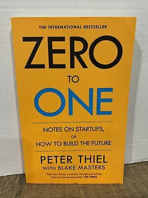 AU17.36 • Buy Zero To One: Notes On Startups, Or How To Build The Future