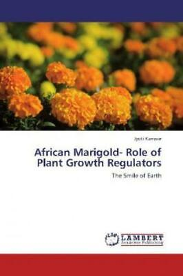 £42.08 • Buy African Marigold- Role Of Plant Growth Regulators The Smile Of Earth 1957