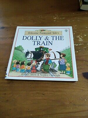 £2 • Buy Dolly And The Train. Usborne Farmyard Tales. Gorgeous Illustrations. Good Cond.